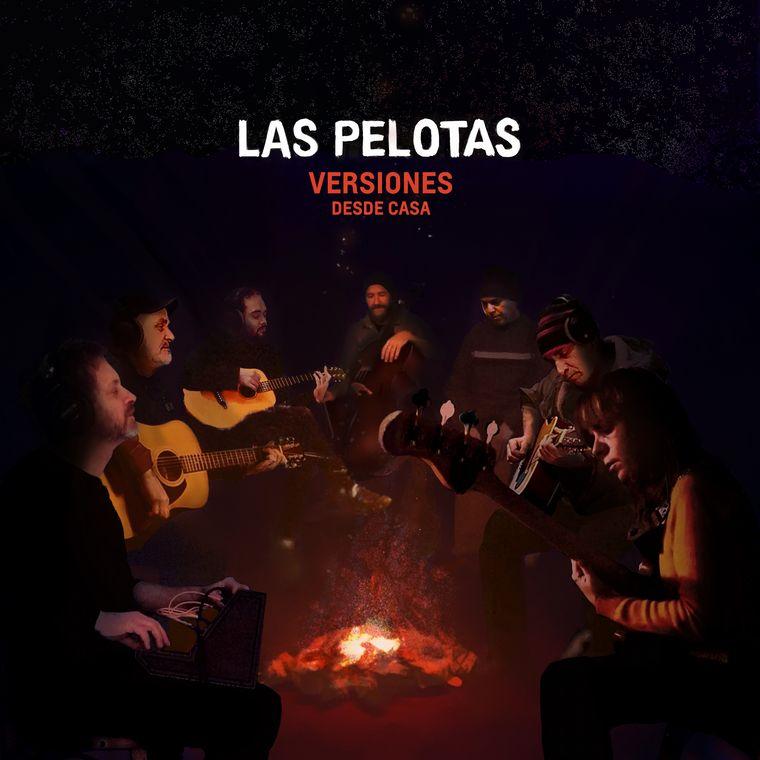 """Las Pelotas """"Versiones desde Casa"""""""